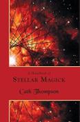 A Handbook of Stellar Magick