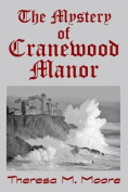 The Mystery of Cranewood Manor