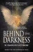 Behind the Darkness