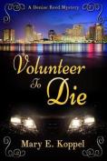 Volunteer to Die