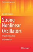 Strong Nonlinear Oscillators