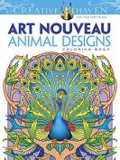 Dover Creative Haven Art Nouveau Animal Designs Colouring Book (creative Haven