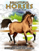 Beautiful Horses - Colouring Book For Adults, Happy Colouring
