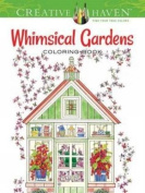 Creative Haven Whimsical Gardens Colouring Book (adult... By Alexandra Cowell