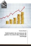 Optimisation Du Processus de Gestion Du Stock Des Pieces de Rechange  [FRE]