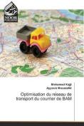 Optimisation Du Re Seau de Transport Du Courrier de Bam  [FRE]