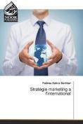 Strategie Marketing A L'International  [FRE]