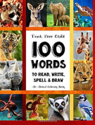 Teach Your Child - 100 Words To Read, Write, Spell And Draw