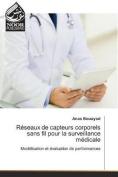 Reseaux de Capteurs Corporels Sans Fil Pour La Surveillance Medicale  [FRE]