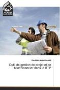 Outil de Gestion de Projet Et de Bilan Financier Dans Le Btp  [FRE]