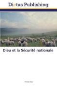 Dieu Et La Securite Nationale  [FRE]