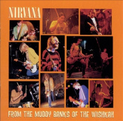 From the Muddy Banks of the Wishkah Vinyl by Nirvana 2Record