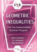113 Geometric Inequalities from the AwesomeMath Summer Program