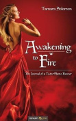 Awakening to Fire