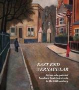 East End Vernacular