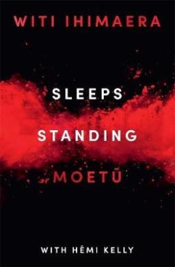Sleeps Standing: A Story of the Battle of Orakau
