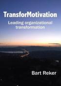 Transformotivation