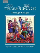 Oor Wullie & The Broons Through the Ages