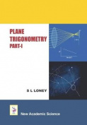 Plane Trigonometry: Part 1
