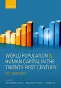 World Population & Human Capital in the Twenty-First Century