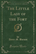 The Little Lady of the Fort