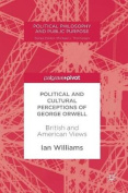 Political and Cultural Perceptions of George Orwell