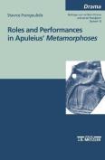 """Roles and performances in Apuleius' """"Metamorphoses"""""""