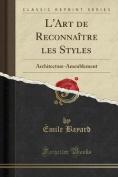 L'Art de Reconnaitre Les Styles [FRE]