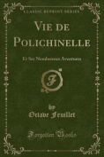 Vie de Polichinelle [FRE]