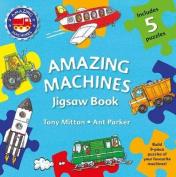 Amazing Machines Jigsaw Book (Amazing Machines) [Board book]