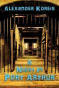 A Night in Port Arthur