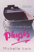 Physis: Phoebe Reede