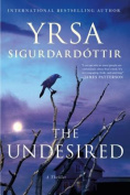 The Undesired: A Thriller