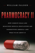 Pharmocracy II