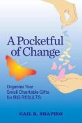 A Pocketful of Change