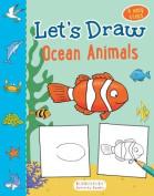 Let's Draw Ocean Animals