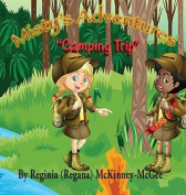 Misty's Adventures - Camping Trip