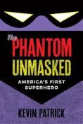 The Phantom Unmasked