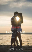 If Only Forever (the Inn at Sunset Harbor-Book 4)