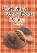 Clark Street Whole Foods Baking