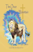 The Once and Forever Mountain (Clock Winders Book Five)
