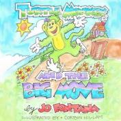Turtle Monkey and the Big Move