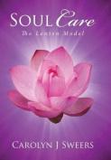 Soul Care: The Lenten Model