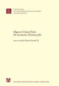 Hugonis de Sancto Victore de Sacramentis Christianae Fidei  [LAT]