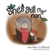 She's Still My Nan
