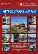 Metros & Trams in Japan