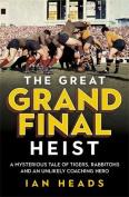 The Great Grand Final Heist