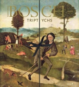 Hieronymous Bosch: Triptychs