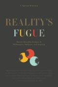 Reality's Fugue