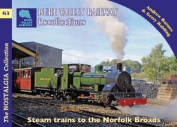 The Bure Valley Railway Recollections
